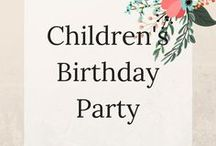 Children's Birthday Party / Great birthday ideas to make you the coolest mom on the block