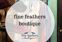 fine feathers boutique / The best of the Fine Feathers Boutique blog.  Styling, Fashion, Self-Confidence, Hair Styling, Jewelry, Accessories, Small Business.