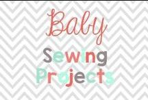 Baby Sewing projects / Adorable projects to make! / by Glimmers of Learning