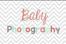 baby photography / Great shots, tips and clothing choices / by Glimmers of Learning