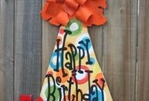 Happy Birthday / by Debbie Ross Kosterman