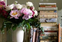 Books and Flowers / My two favorite things in the world:  Books and Flowers