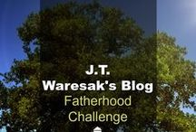 Blog: The Fatherhood Challenge - JT Waresak / Fatherhood Challenge is J.T. Waresak's personal blog where he writes about marriage issues, parenting issues and other spiritual issues with an emphasis on encouraging men and fathers. (Found on drjamesdobson.org)