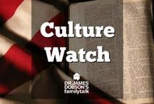 Culture Watch / Trending stories in our culture that are impacting families and our Christian faith.