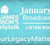 January 2017 Broadcasts / Listen to Dr. James Dobson and an assortment of guests on his daily radio broadcast.