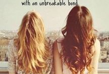 Were not friends were sisters / by Sydnee Valdiviezo