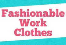 Fashionable Work Clothes / You are an adult...now just let us help you dress like it. We show you a variety of professional work clothes, where to buy work clothes, how to find work clothes on a budget, how to dress office chic, and everything you need to get your workwear for a capsule wardrobe.