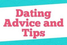 Dating Advice and Tips / dating ideas, dating online, relationship goals, relationship problems, relationship struggles and how to be in a healthy relationship.