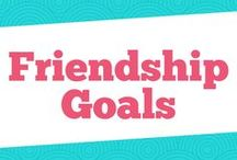 Friendship Goals / We have everything you need to maintain your friendships. Starting with how to be a good friend to inspiring friendship articles.