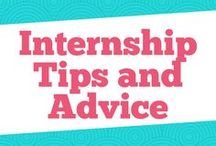 Internship Tips and Advice / The board shows you how to get internships. Expect tips on summer internships, college internships,  interviewing for internships and other internship ideas.