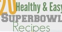 Healthy Super Bowl / A Super Bowl party doesn't have to be just pizza, wings, and beer. We're sharing healthy appetizers, main courses, and desserts, so you're not suffering from an over-stuffed stomach the next day!