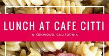 Lunch at Cafe Citti in Kenwood, California / My comfort food is pasta - and when I'm in need of comfort, I go straight to Cafe Citti in Kenwood, California.
