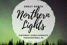Northern Lights / Northern Lights in Lapland, greath north, Canada, Alaska. Aurora boréalis. Les lumières du nord, vous aimez ?