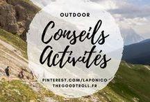 Conseils et Activités Outdoors / #outdoor : conseils, tutoriels et activités