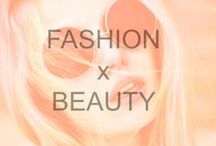 Fashion x Beauty  / These perfect combos of fashion & beauty set our hearts racing.