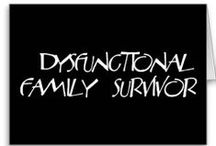 Dysfunctional family survivor / by Deb Richards