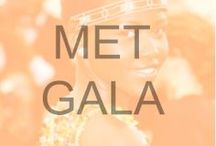 Met Gala / The most beautiful, glam looks from the biggest fashion event of the year.