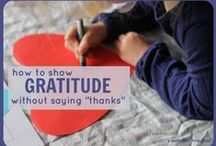 Gratitude / Activities to teach children how to express their gratitude