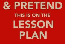Keep Calm and Teach On / by Chrissy Saghbene