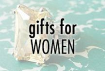 Gifts for Women / by Eve's Addiction