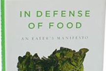 Reading/Documentary List / Books I've read and loved and books I want to read and love.  (Mostly on Nutrition, Food Politics and the History of Food Industrialization)