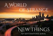 A World of Strange New Things