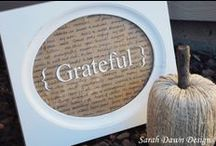 Thanksgiving: A Grateful Heart / It's more than just about the turkey...yummy though it is!