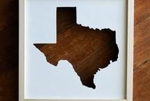Texas <3 / by Karen Dotson
