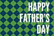 Father's Day / Gift Ideas and other ways to celebrate Dad this Father's Day!