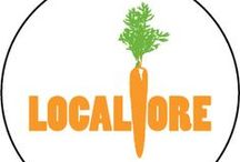 Locavore / Grow Local. Eat Local. Buy Local.