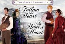 Kaye's Books--The Great Exhibition Duet / Reference images for FOLLOW THE HEART and AN HONEST HEART by Kaye Dacus