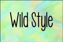 Wild Style / Style.