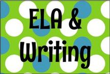 ELA and Writing / by Sara Ventrella {Miss V's Busy Bees}