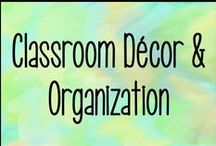 Classroom Decoration & Organization / All things decoration and organization for the classroom or school as a whole.