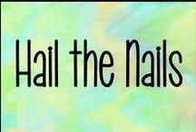 Hail the Nails