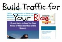 Build Traffic for Your Blog / Curation of tips, articles, podcasts, videos and infographics all to help you get more traffic to your blog or website!