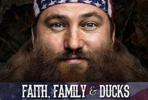 Duck Commander- Faith, Family, & Ducks  / by Tammy Griffith