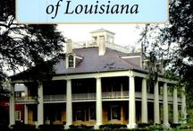 Louisiana Plantations / by Tammy Griffith
