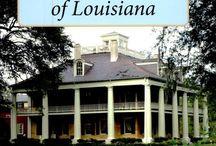 Louisiana Plantations / by Tammy Griffith
