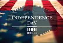 Independence Day / by D.R. Horton