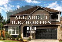 All About D.R. Horton / by D.R. Horton