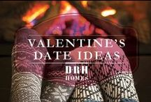 Valentine's Date Ideas / Ideas for the perfect romantic date with your significant other!
