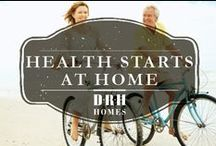 Health Starts At Home / Home Gyms and Ideas for Exercise / by D.R. Horton