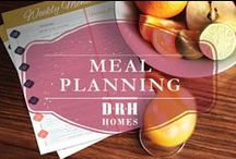 Meal Planning / Recipes for Success! / by D.R. Horton