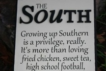 Being Southern Y'all / by Tina McKenzie