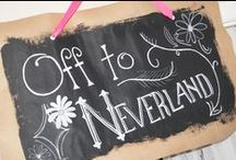 NEVERLAND / by Cindy Huffman