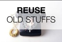 Reuse Old Stuff DIY & Ideas / A board for nice reused ideas & inspirations from all kinds of old and vintage stuffs!