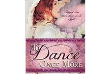 To Dance Once More / by Sherri Wilson Johnson