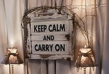 Keep Calm and... / by Adrienne Germany