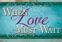 When Love Must Wait / Christian Books